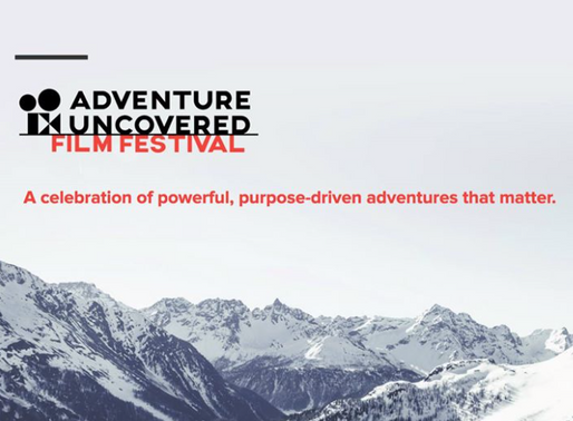 Join Me! Adventure Uncovered Film Festival