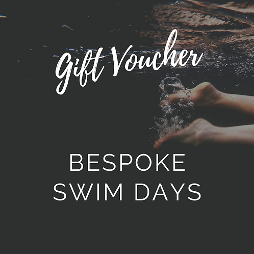 Bespoke Swim Day - Gift Voucher