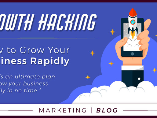 Growth Hacking: How to Grow Your Business Rapidly