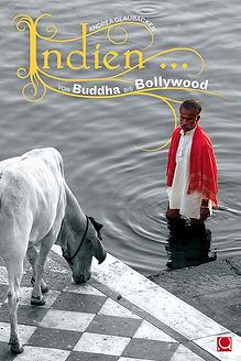 Indien von buddha bis bollywood