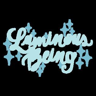 Luminous Being