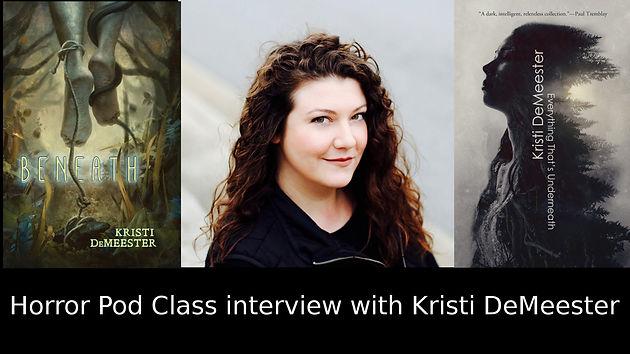 Horror Pod Class Interview With Kristi Demeester Signal Horizon