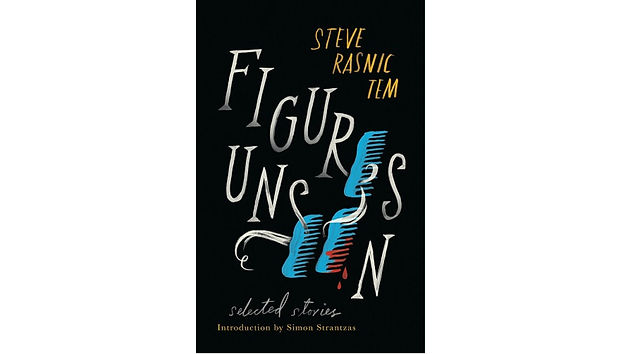 Book Review: Figures Unseen by Steve Rasnic Tem