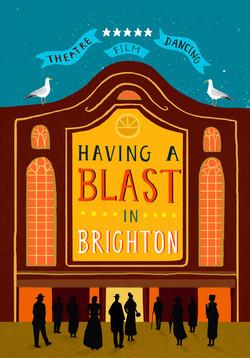 Having a Blast in Brighton