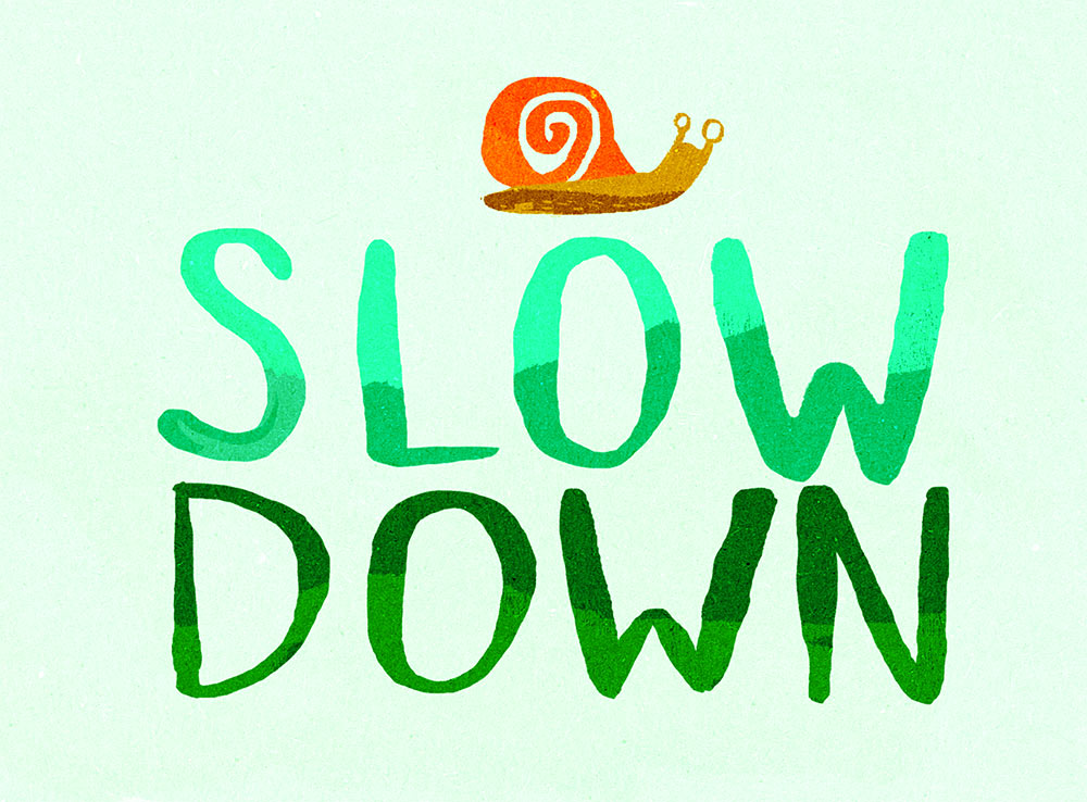 slow-down-a6