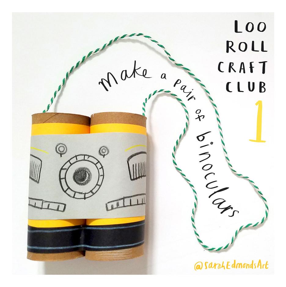 Loo Roll Craft Club - Binoculars 1