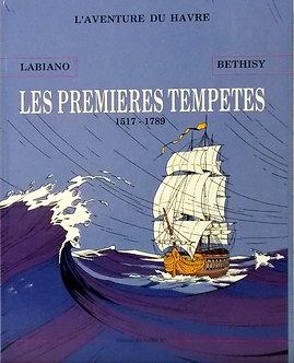 LES PREMIERES TEMPETES ( 1517- 1789 )
