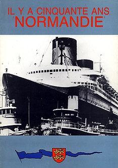 Il y a 50 ans NORMANDIE