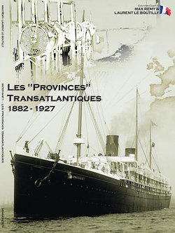 """Les """"Provinces"""" Transatlantiques. 1892-1927"""