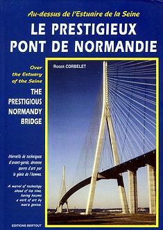 LE PRESTIGIEUX PONT DE NORMANDIE