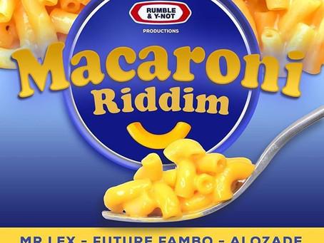 MACARONI RIDDIM BY Y-NOT