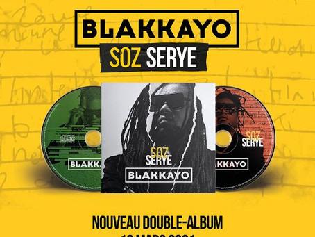 "BLAKKAYO - Double Album ""SOZ SERYE"""