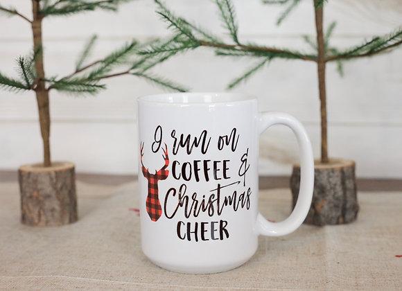 I run on coffee and Christmas cheer mug