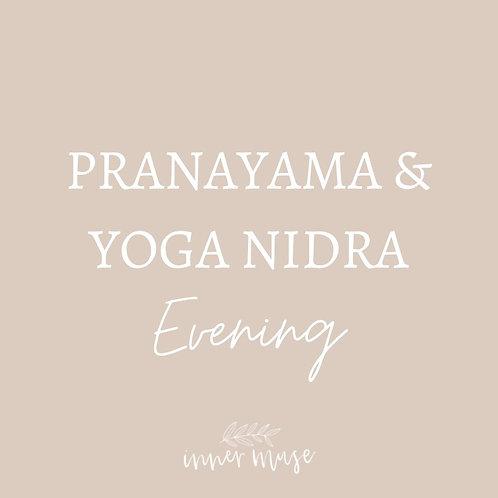 Pranayama & Yoga Nidra Evening Wednesday 27th  20:00-21:15