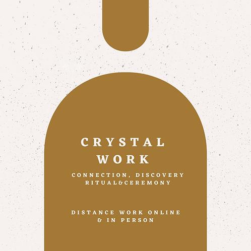 CRYSTAL WORK