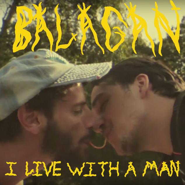 Balagan_Single_I_Live_With_A_Man_Art_300