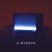 A Mirror   Cover art.png