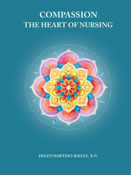 Compassion - The Heart of Nursing