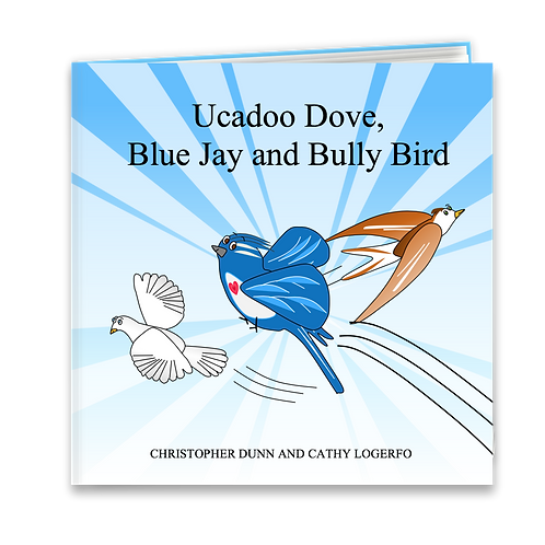Ucadoo Dove, Blue Jay and Bully Bird