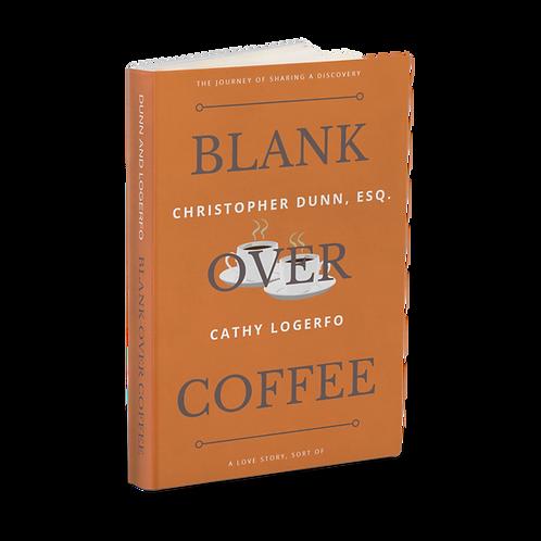 Blank Over Coffee