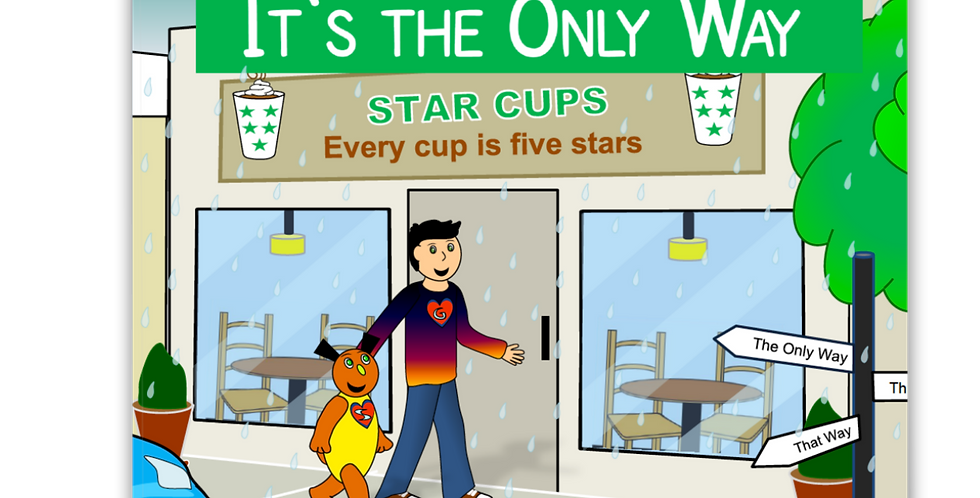 Star Cups Cafe, It's the Only Way