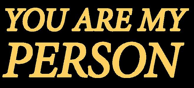 YOU ARE MY PERSON - logo - rabbit tighte