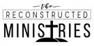 The Reconstructed Ministries Logo.png