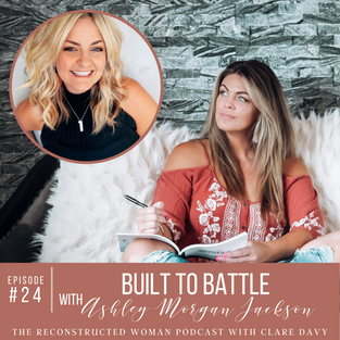 24 | BUILT TO BATTLE WITH ASHLEY JACKSON