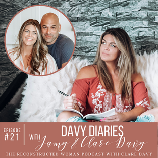 21 | DAVY DIARIES WITH JAMY & CLARE DAVY