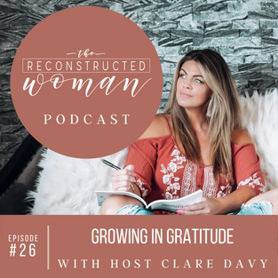 26 | GROWING IN GRATITUDE WITH HOST CLARE DAVY