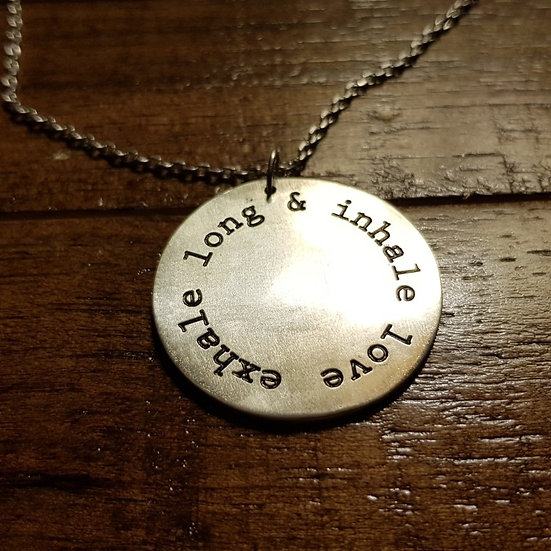 Exhale Long & Inhale Love round pendant with chain