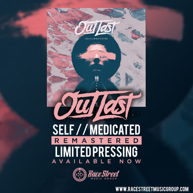 Out Last - Self / / Medicated Remaster