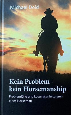 Kein Problem - kein Horsemanship
