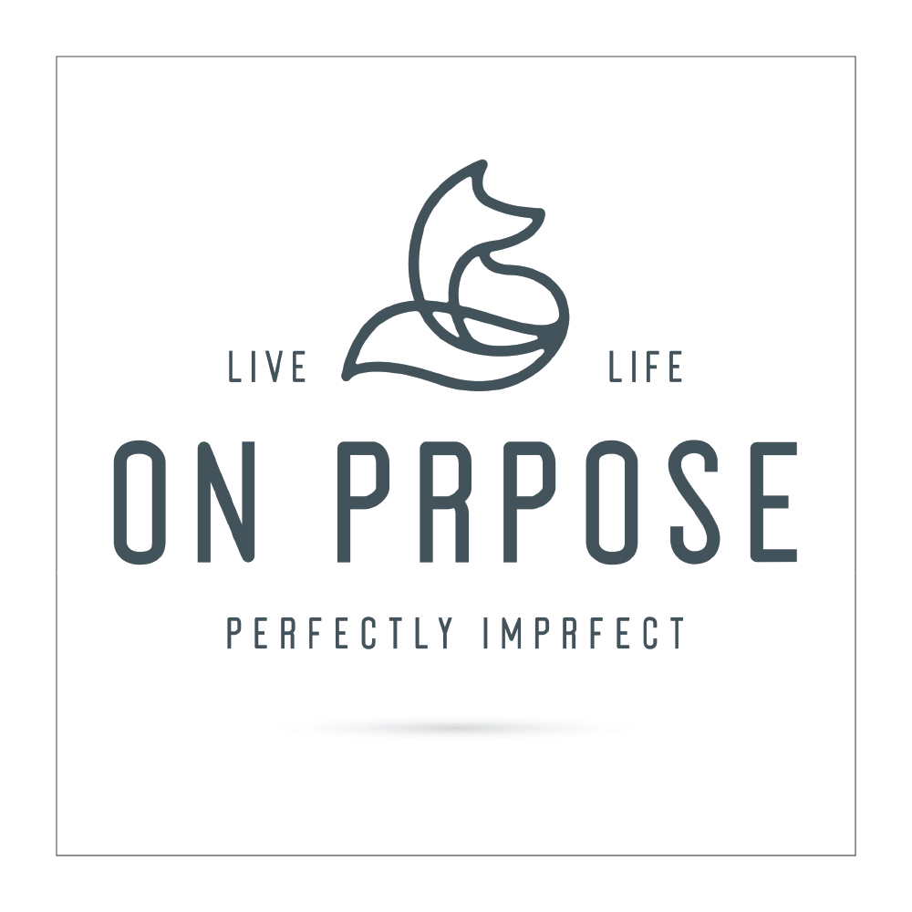 On Prpose