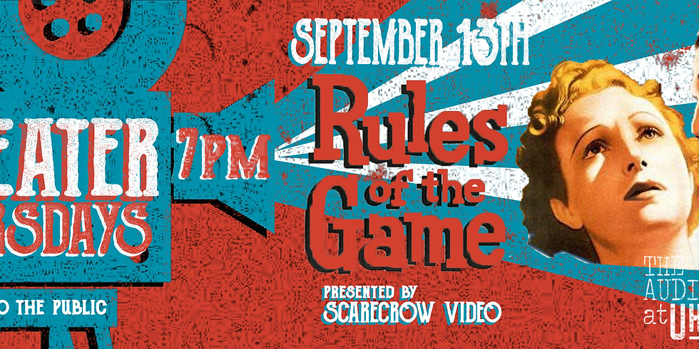 Theater Thursdays: Rules of the Game (FREE)