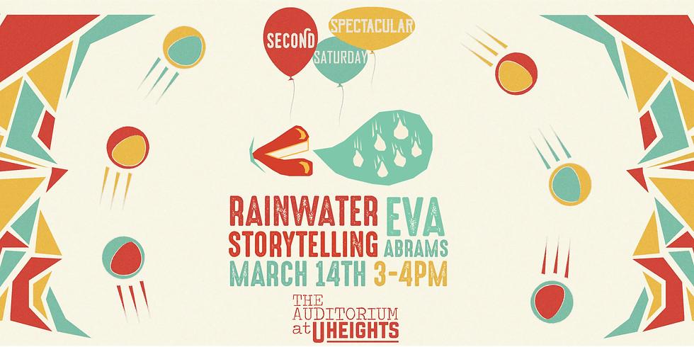 Rainwater Storytelling: Second Saturday Spectacular (FREE)