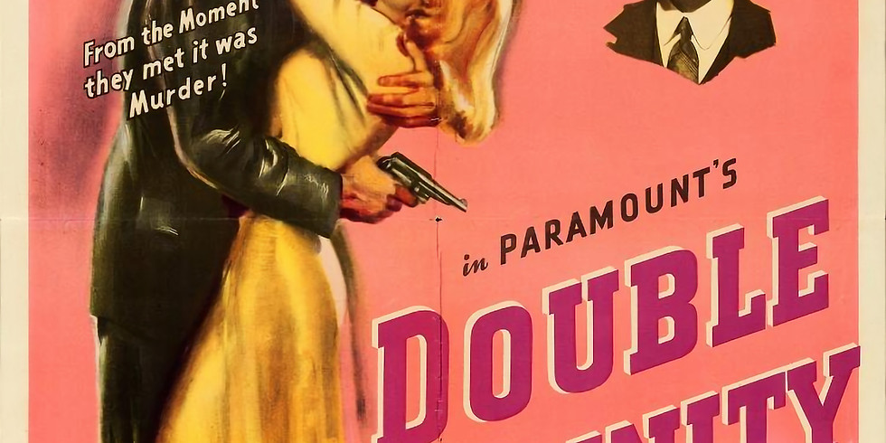 Theater Thursdays - Double Indemnity