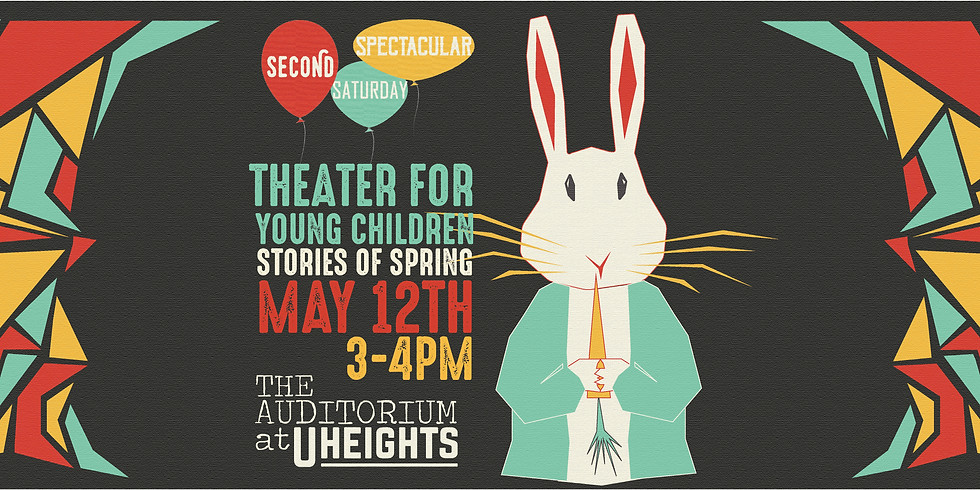 Theater for Young Children: Second Saturday Spectacular (FREE)
