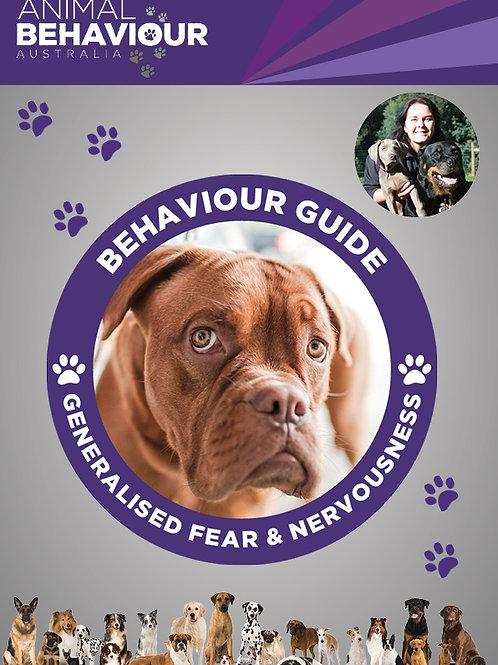 Behaviour Guide - Generalised Fear & Nervousness