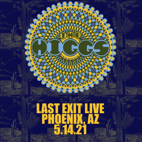 Last Exit Live | Phoenix, AZ 5/14/21
