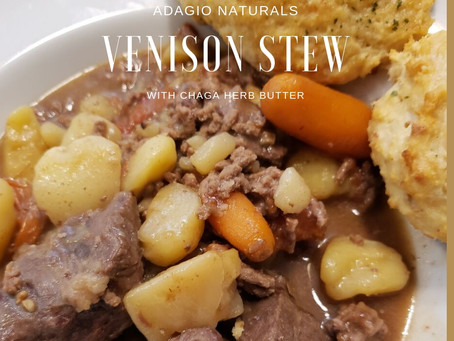 VENISON STEW with Chaga Herb Butter