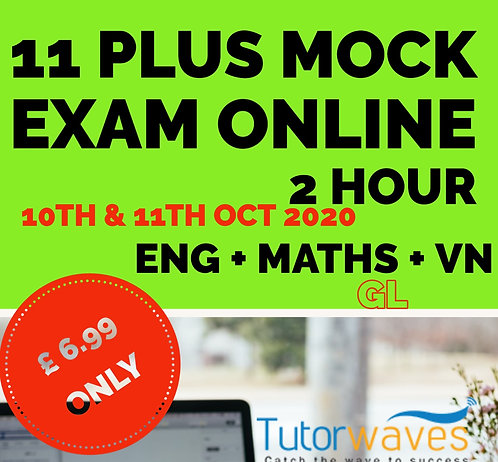 Online 11 Plus Mock Exam (GL)– 10th &11th Oct 2020