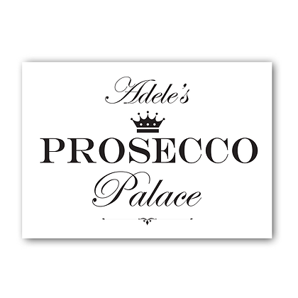 Personalised Prosecco Palace Sign, Prosecco Sign
