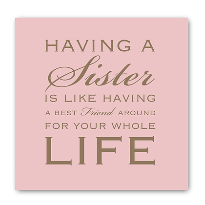 Having A Sister Is Like Having A Best Friend Card.