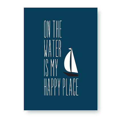 On The Water is My Happy Place Sign, Sailing Sign