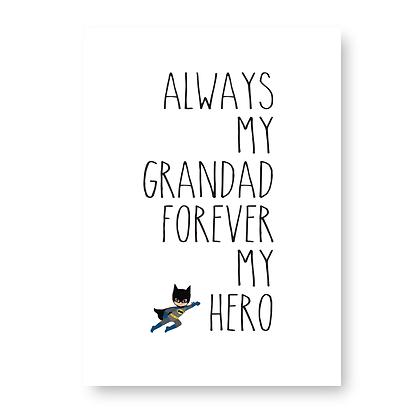 Always My Grandad Forever My Hero Sign