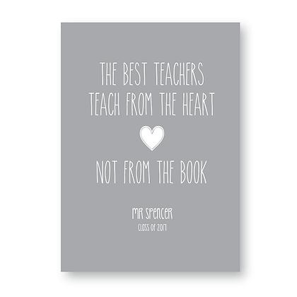 The Best Teachers  Teach From The Heart Sign,Print