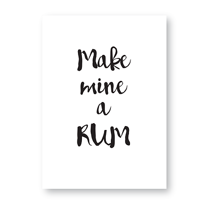 Make Mine A Rum Sign, Rum Sign, Rum Print, Rum Gift