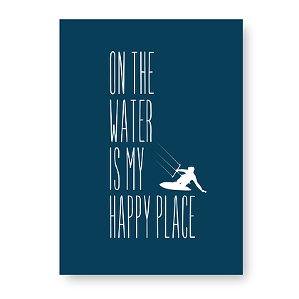 On The Water is My Happy Place Sign, Kitesurfing