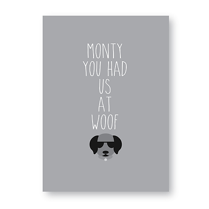 You Had Us At Woof Sign, Personalised Dog Sign